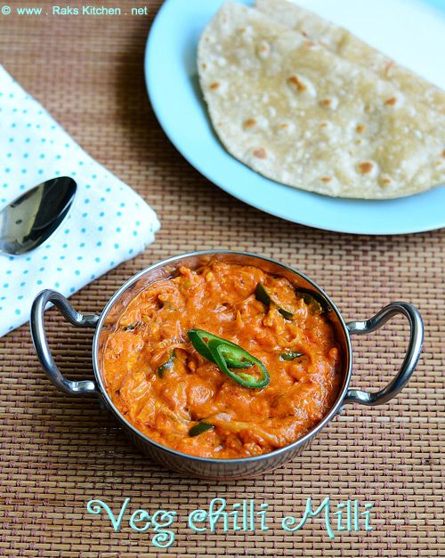 An unique side dish for roti/ naan ~ Veg chilli milli - cashew and cream based gravy with vegetables and paneer!