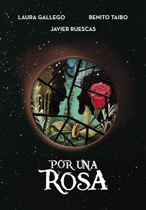 Por una rosa - Laura Gallego-Benito Taibo- Javier Ruescas  9788490437926