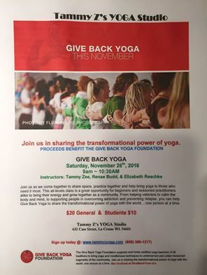 Give back Yoga! Sat., Nov. 26th 9-10:30am at Tammy Z Yoga Studio!