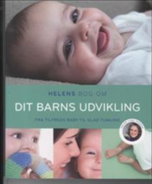 Helens bog om dit barns udvikling af Helen Lyng Hansen (Bog) - køb hos SAXO.com