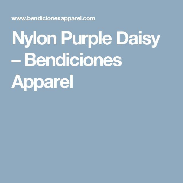 Nylon Purple Daisy – Bendiciones Apparel