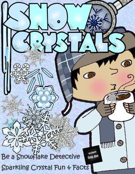 Be a Snowflake Detective Sparkling Crystal... by Sparking Children's Thinkibility | Teachers Pay Teachers