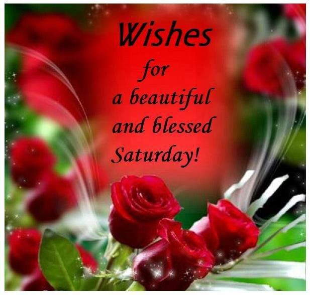 Happy Saturday Blessings Saturday Quotes Happy Saturday Quotes
