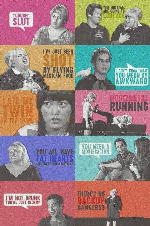 Pitch Perfect quotes to live by... Haha I'm watching this literally right now!