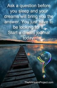 Start dream journaling to find the answers to your burning questions.