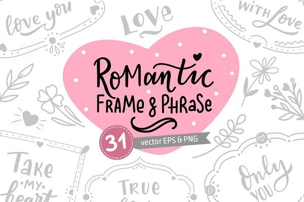 Romantic frames & hand lettering by Hanifa_design on @creativemarket