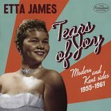 Tears of Joy: Modern & Kent Sides, 1955-1961 [CD]