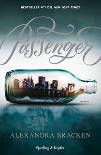 I miei magici mondi: Recensione: Passenger di Alexandra Bracken
