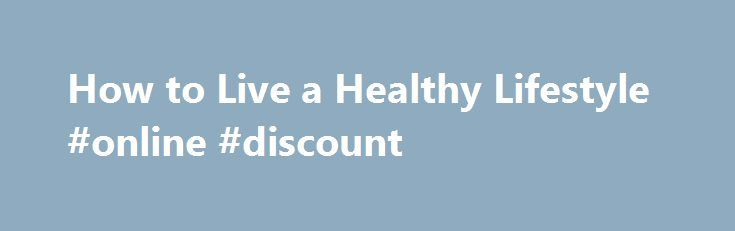 How to Live a Healthy Lifestyle #online #discount http://coupons.remmont.com/how-to-live-a-healthy-lifestyle-online-discount/  #shampoo coupons # JOHNSON'S®, DESITIN®, CLEAN CLEAR®, RoC®, AVEENO®, LUBRIDERM®, NEUTROGENA®, BENGAY®, LISTERINE®, NEOSPORIN®, NIZORAL® A-D, BENADRYL® topical, VISINE®, REACH®. ROGAINE®, REMBRANDT® and BAND-AID® Brand of First Aid Products are all brands marketed by Johnson Johnson Consumer Inc. TYLENOL®, MOTRIN®, IMODIUM®, BENADRYL® (liquid tablets), ZYRTEC®…