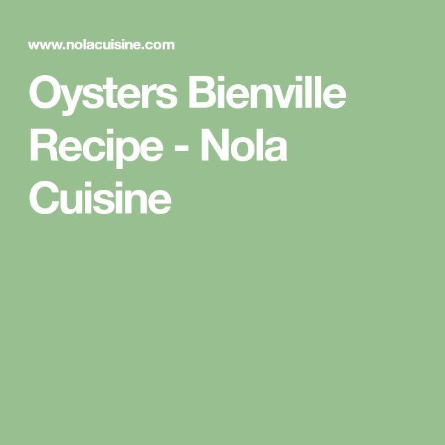 Oysters Bienville Recipe - Nola Cuisine