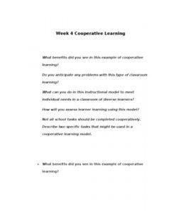 Week 4 Cooperative Learning    What benefits did you see in this example of cooperative learning?   Do you anticipate any problems with this type of classroom learning?   What can you do in this instructional model to meet… (More)