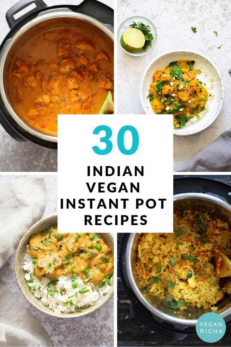 30 Instant Pot Vegan Indian Recipes All Instant Pot Recipes In