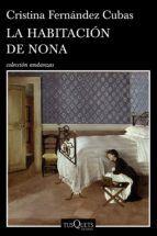 la habitacion de nona-cristina fernandez cubas-9788490660751