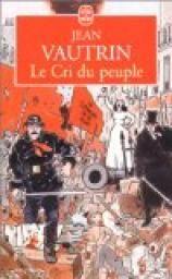 Le Cri du peuple par Jean Vautrin