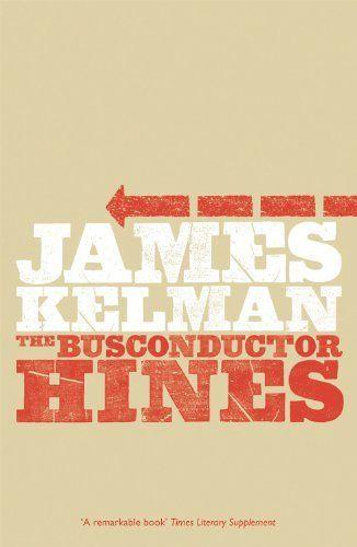 250. The Bus Conductor Hines – James Kelman