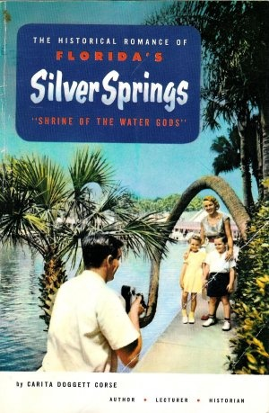 Silver Springs, Ocala, Florida. Home of the glass bottom boats, and where the Tarzan Movies were filmed.