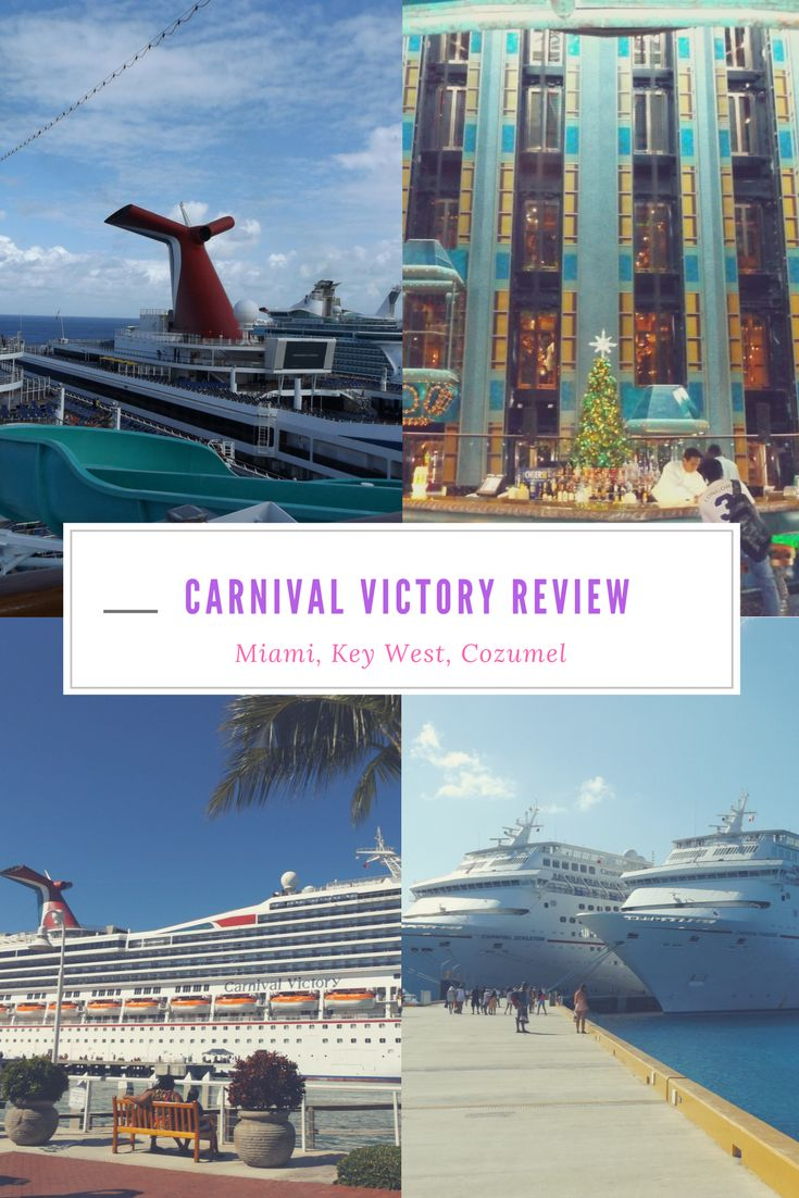 Cruise Itinerary Reviews - Carnival victory cruise review port of miami key west and cozumel 4 day