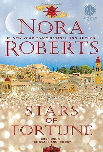 Nora Roberts' latest book STARS OF FORTUNE is the first in a new trilogy by this prolific author.
