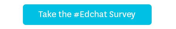Help us learn more about the #Edchat Community | USC Rossier Online