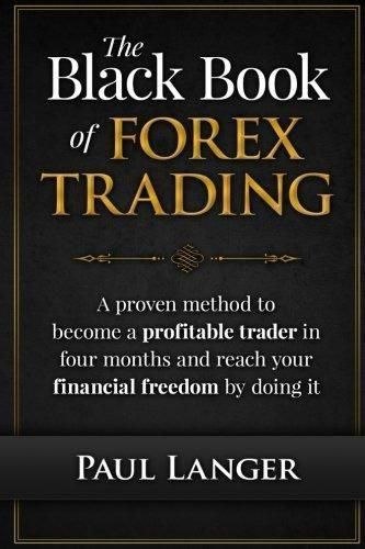 The Black Book Of Forex Trading A Proven Method To Become A Profitable Trader Forex Trading Trading Quotes Stock Market