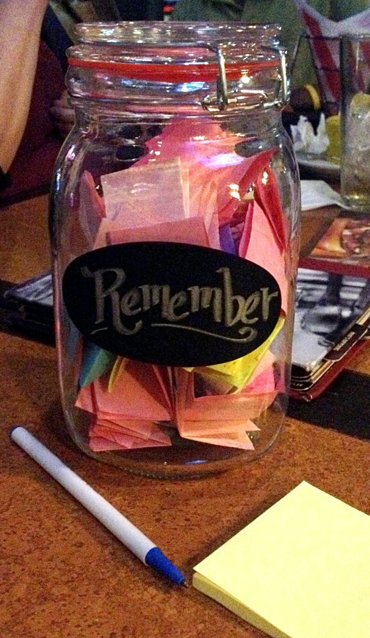 When my bff left Jersey for sunny Florida I knew I was going to miss her and all the memories we had from over the years, so I wrote them down and put them in this jar. I also asked other friends we worked with to add to the jar...not well wishes, but memories. I told her not to open them all at once, but only when she misses her old Jersey friends. Lots of laughs in this jar!