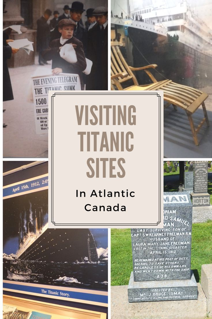 Visiting Titanic Sites in Atlantic Canada | places for Titanic fans to visit in Newfoundland and Nova Scotia | Gone with the Family