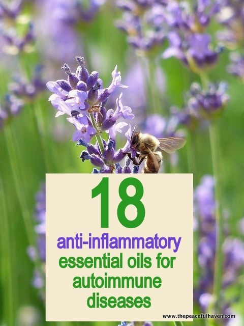 18 anti-inflammatory essential oils for autoimmune diseases #essentialoils #antiinflammatory
