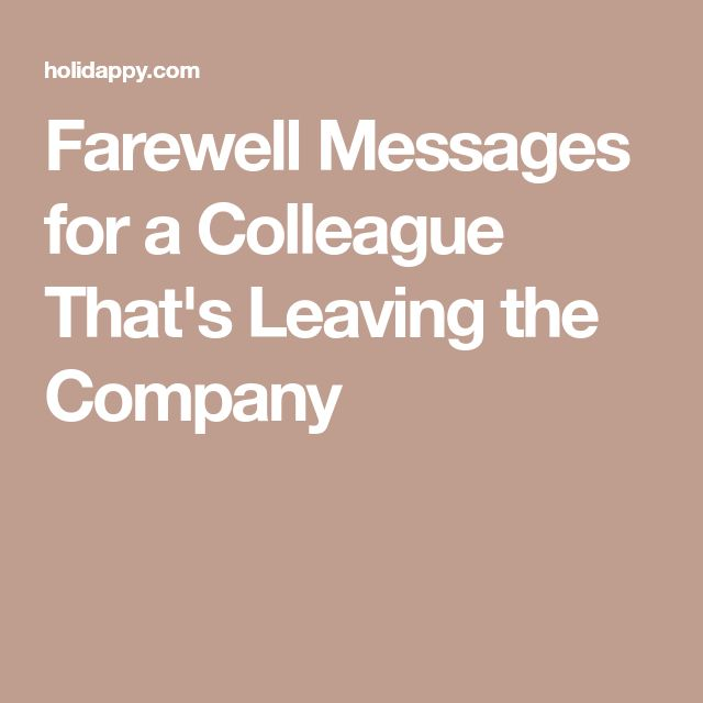 Farewell Messages for a Colleague That's Leaving the Company
