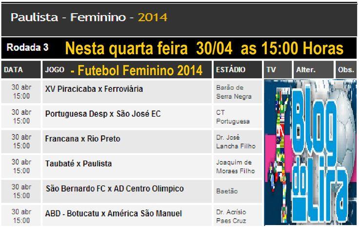 BlogdoLira: - Próximos jogos do Campeonato Paulista de Futebol...