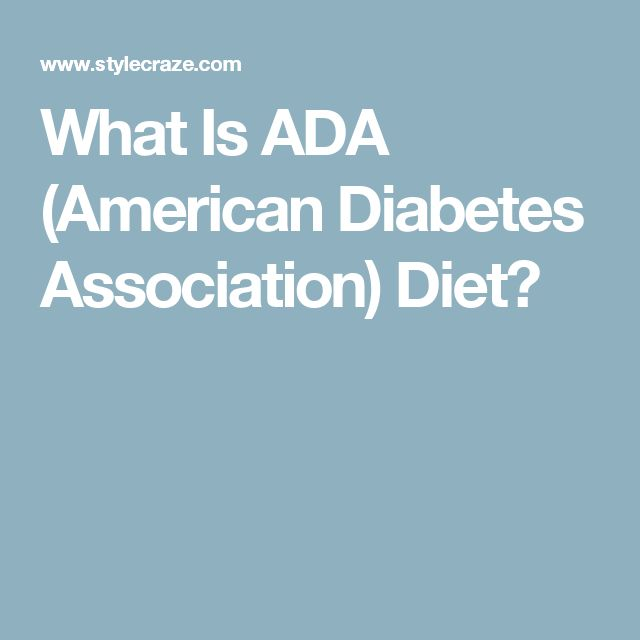 What Is ADA (American Diabetes Association) Diet?