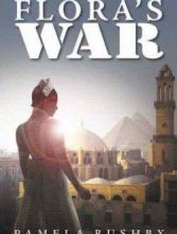 Flora's War by Pamela Rushby - Free eBook Online