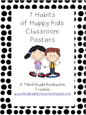 7 Habits of Happy Kids, Updated Poster set and link to supporting clip art