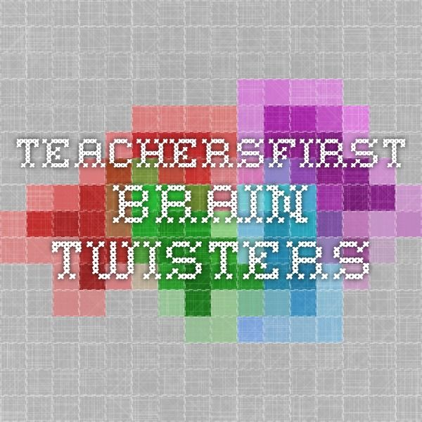 TeachersFirst - Brain Twisters