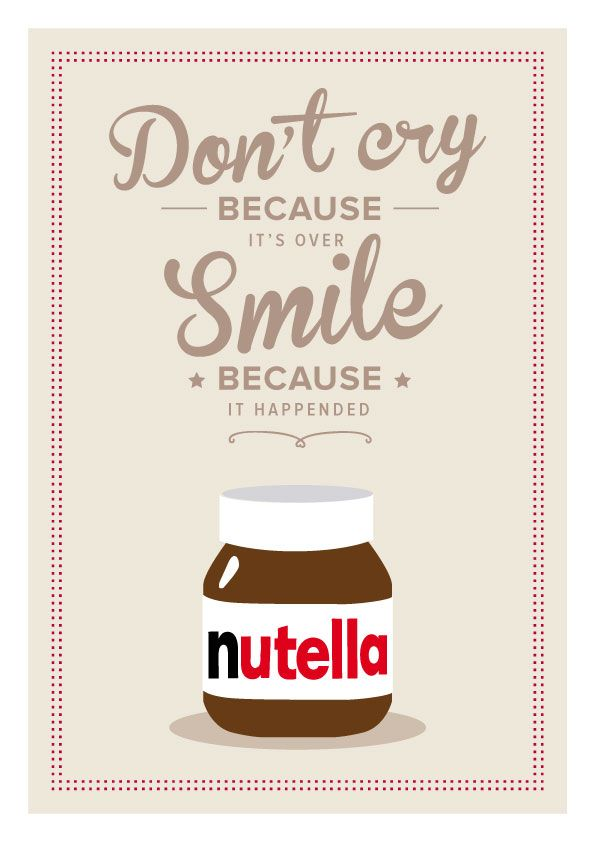 #nutella #quote #poster #art #print