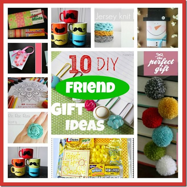"Christmas Gift Ideas For Girl Best Friends: ""10 DIY Little Friend Gift Ideas"" So Good For Friends"