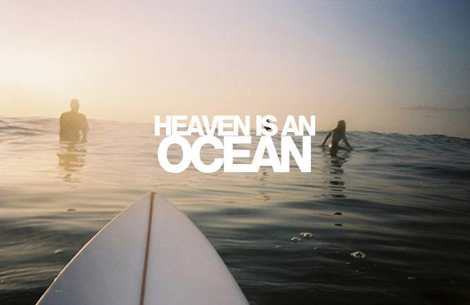Heaven is an ocean: Quotes About, Life, Beach Quotes, Pendura Surfquotes, Ocean, Beach Bum, Place, Heavens