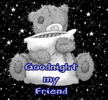 good night friend           -            Η ΔΙΑΔΡΟΜΗ ®