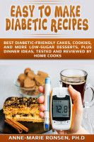 Easy to Make Diabetic Recipes, an ebook by Anne-Marie Ronsen at Smashwords