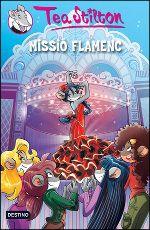 TEA STILTON. Missió flamenc. Destino, 2014.