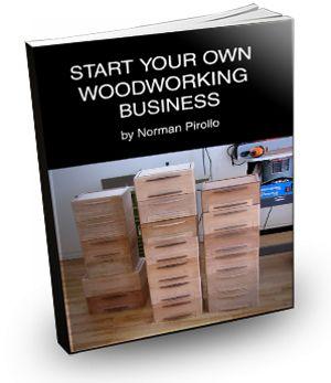 Start A Woodworking Business Course eBook