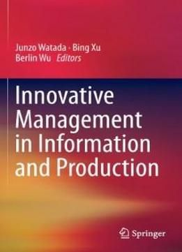 Innovative Management In Information And Production free ebook