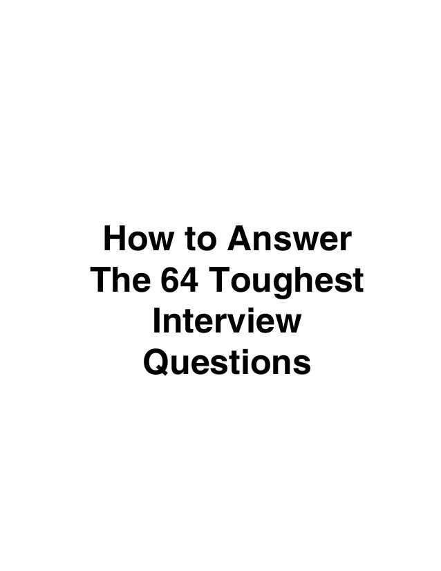 How to answer the 64 toughest interview questions Misc - thank you informational interview