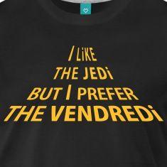 I like the Jedi but I prefer Vendredi (1c)couleur motif modifiable…