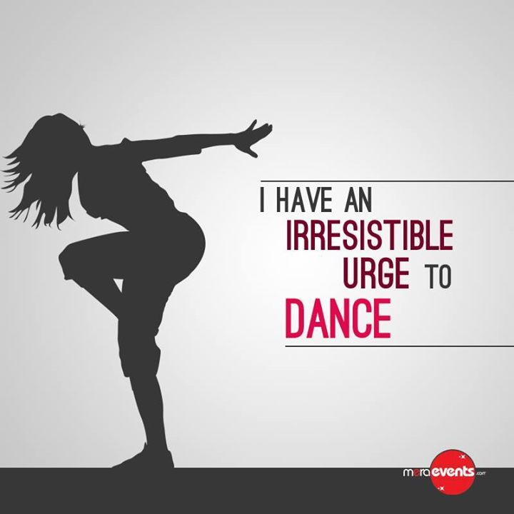 I Have an Irresistible urge to #Dance #MeraEvents #Fun #Party
