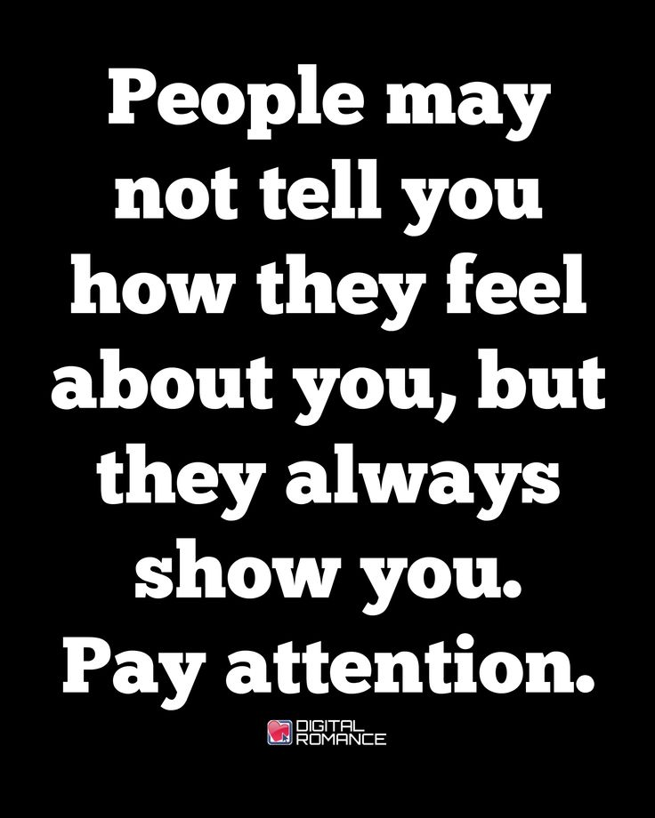 I live by this! My actions back every word I say. Especially in a relationship. If your actions don't back what you say to me, then don't waste mine or your time.