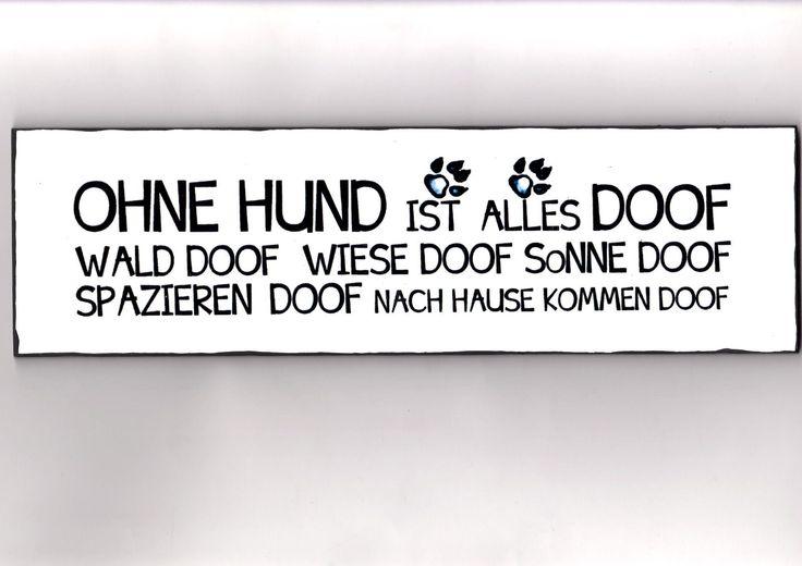 http://www.ebay.de/itm/OHNE-HUND-Wandschild-Deko-Shabby-Vintage-/141580808546?pt=DE_Möbel_Wohnen_Dekoration_Befestigung_boards_wandbilder