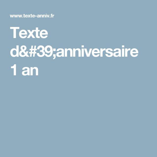 Texte d'anniversaire 1 an