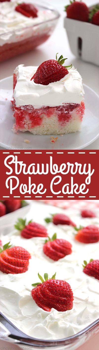 Strawberry Poke Cake - A traditional poke cake with the addition of fresh strawberries, more Jell-O and then topped with a layer of Cool-Whip.