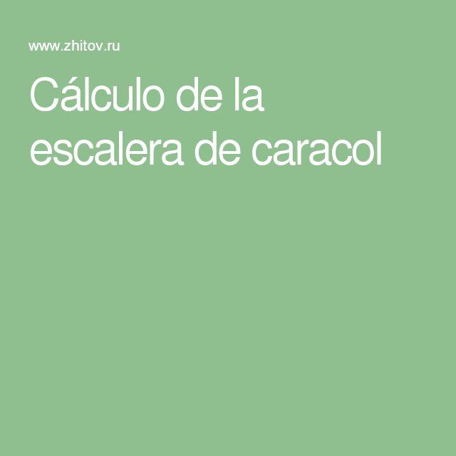 Cálculo de la escalera de caracol
