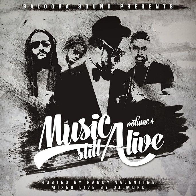 Balooba Sound presents Music Still Alive #4 | Hosted by Randy Valentine  #BaloobaSound #BaloobaSound #MusicStillAlive #randyvalentine #RandyValentine #Reggaemixtape